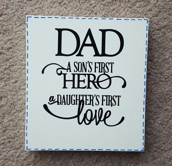 Download Dad A Son's First Hero A Daughter First Love Free