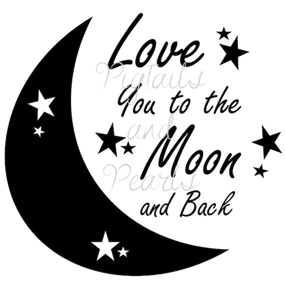 Download Love you to the moon and back- svg, eps, dxf, fcm and jpeg ...