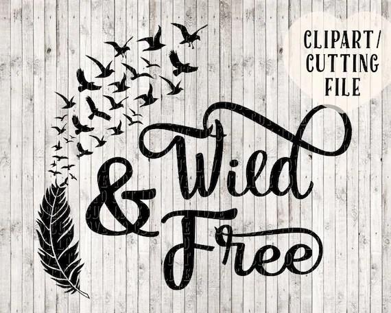 Download wild and free svg bird svg feather svg svg designs vinyl