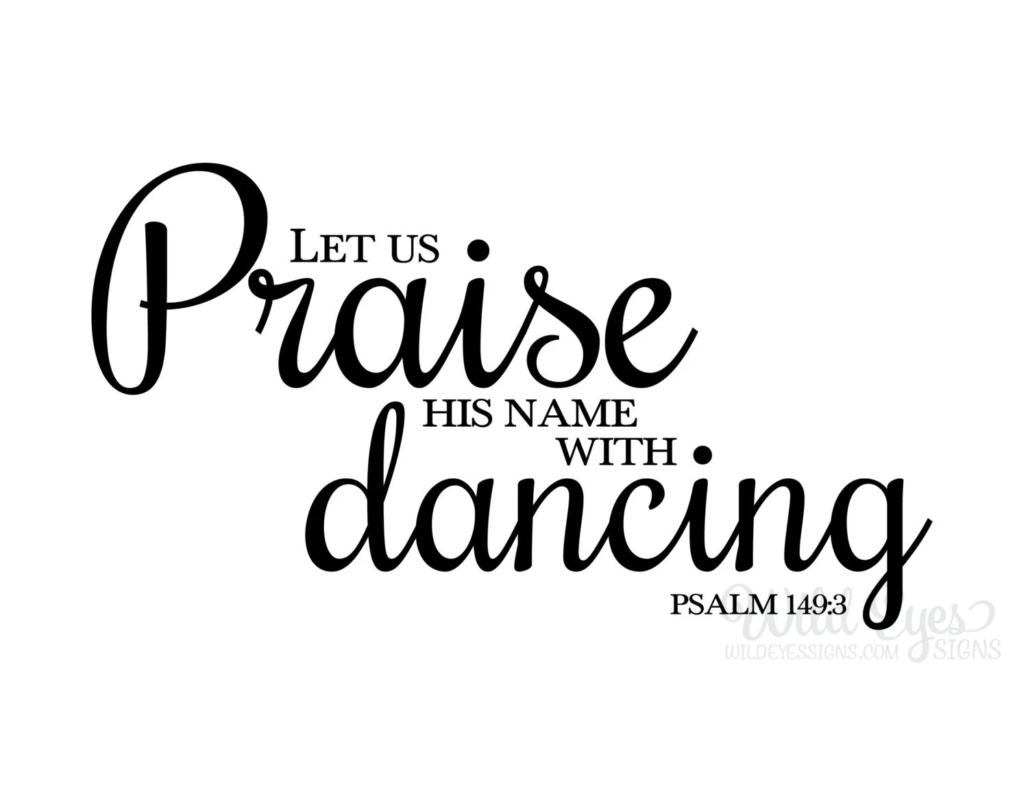 Psalm 149 3 Let Us Praise His Name With Dancing Vinyl Decal