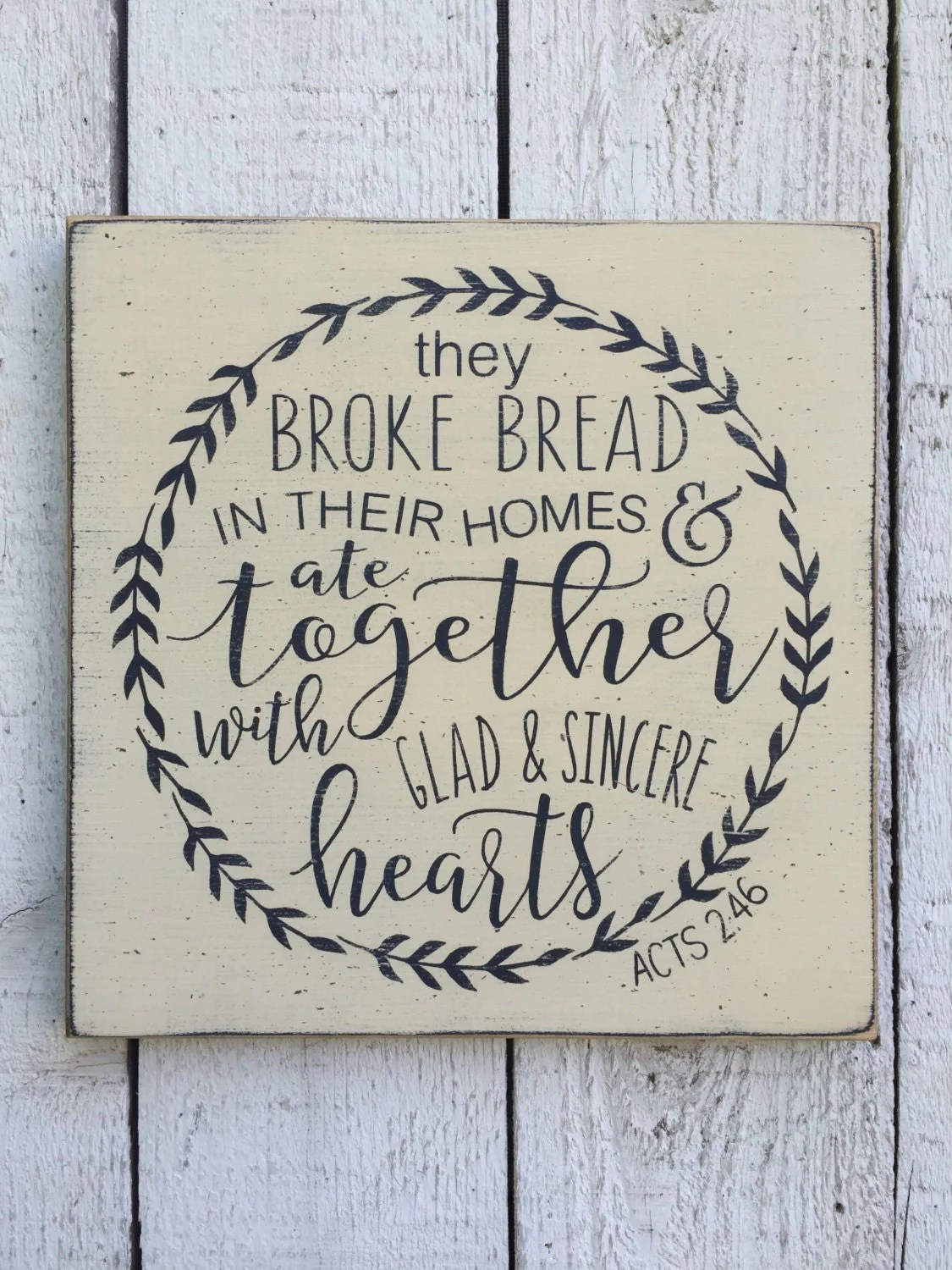 They Broke Bread In Their Homes And Ate Together With Glad And
