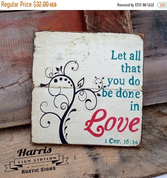 Download ON SALE Let All That You Do Be Done In Love by ...
