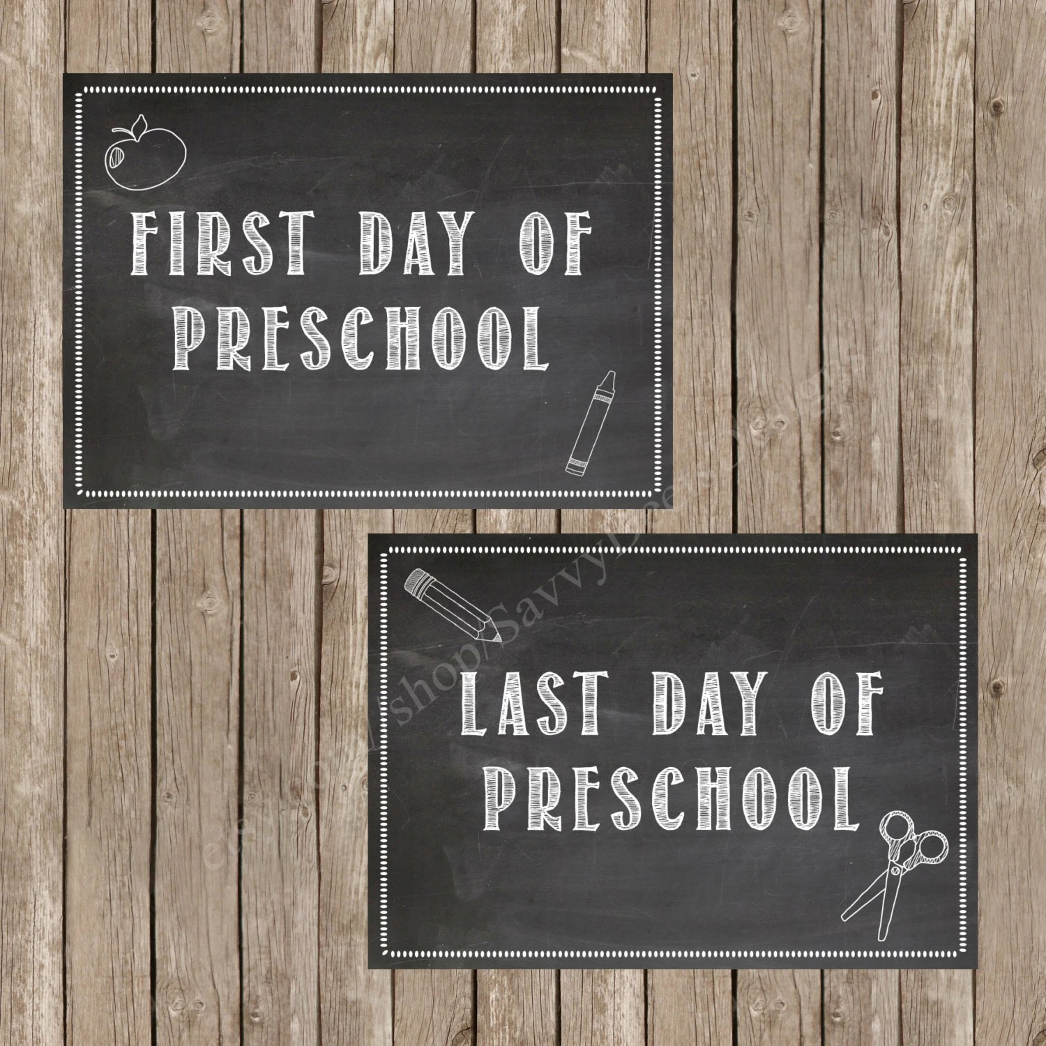 First Day Of Preschool Chalkboard Printable Last Day Of