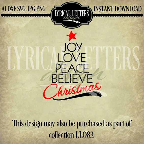 Download Joy Love Peace Believe Christmas LL083 C SVG by lyricalletters