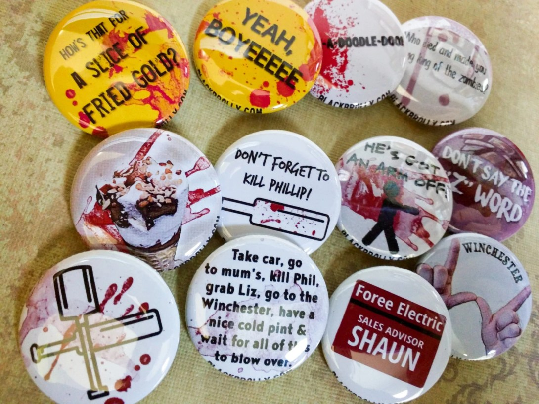 Shaun of the Dead buttons...