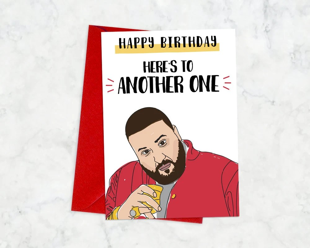 Printable DJ Khaled Birthday Card Printable Another
