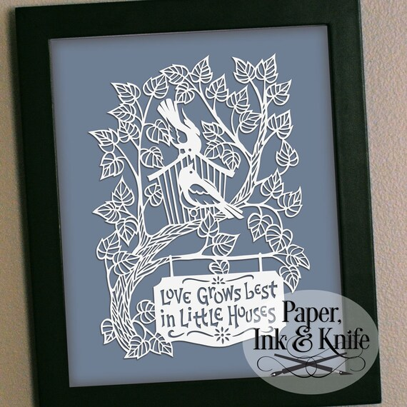 Download Love Grows Best in Little Houses. Papercut template Birdhouse