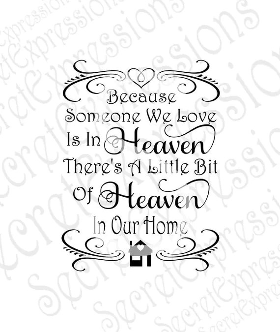 Download Because Someone We Love is in Heaven Svg Sympathy Sign Svg
