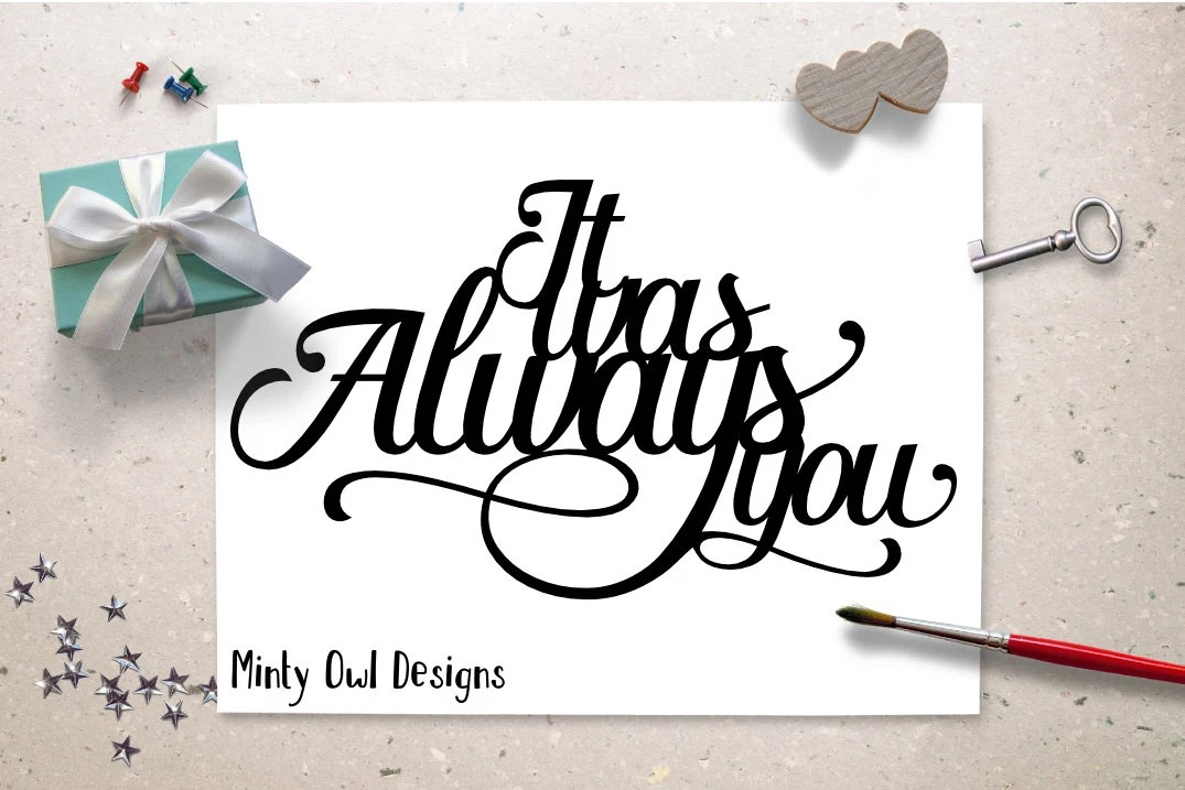 Download Cricut SVG It Was Always You SVG Cut File I Love You