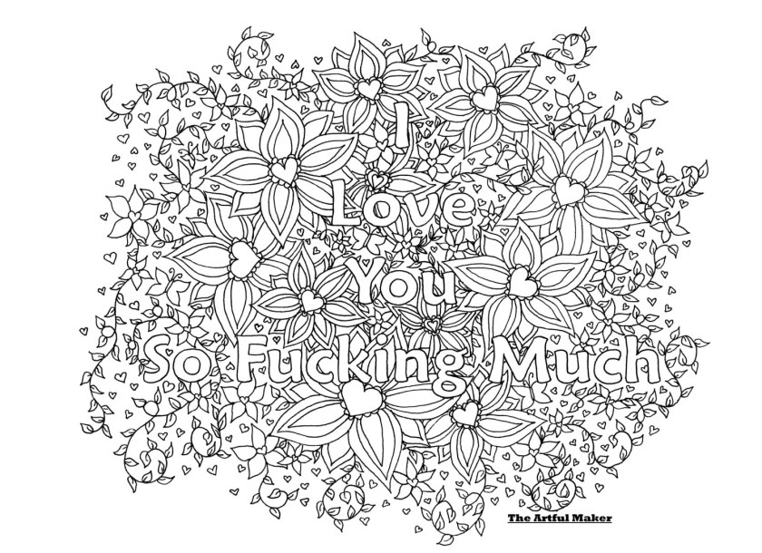 i love you so fucking much adult coloring pagethe artful