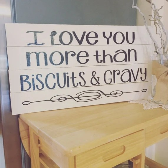 Download I Love You More Than Biscuits & Gravy