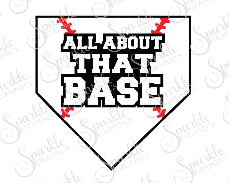 All About That Base Summer Svg Softball Baseball Tball