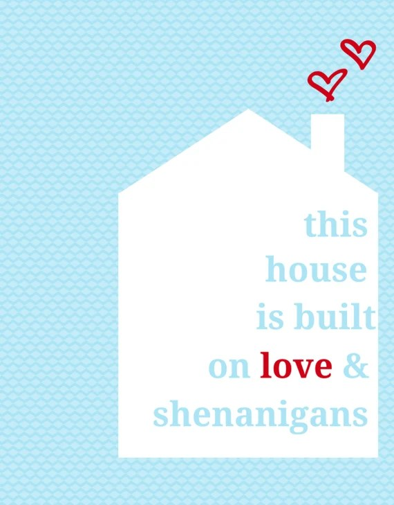 Download This House is Built on Love and Shenanigans