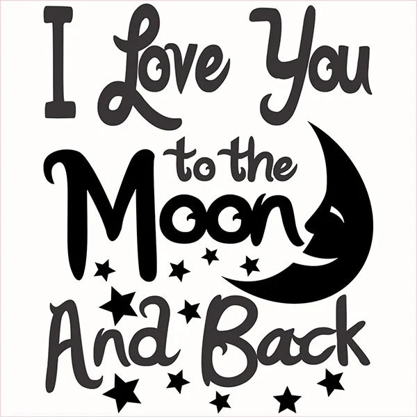 I Love You to the Moon and Back Cuttable Designs SVG DXF EPS