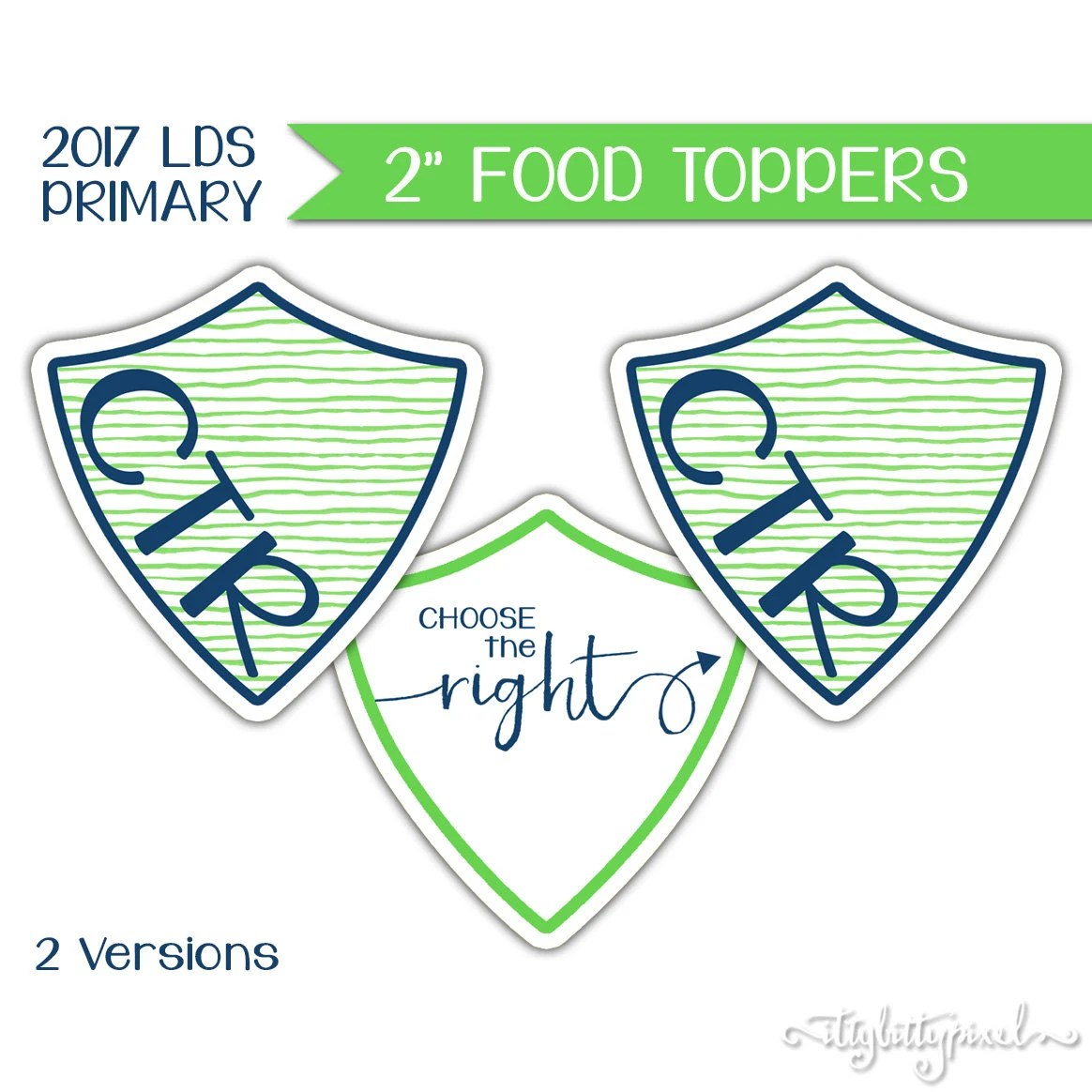 Food Toppers Lds Primary Theme Printable Ctr Choose The
