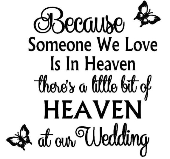 Download Because Someone is in Heaven Wedding Vinyl decal sticker fits