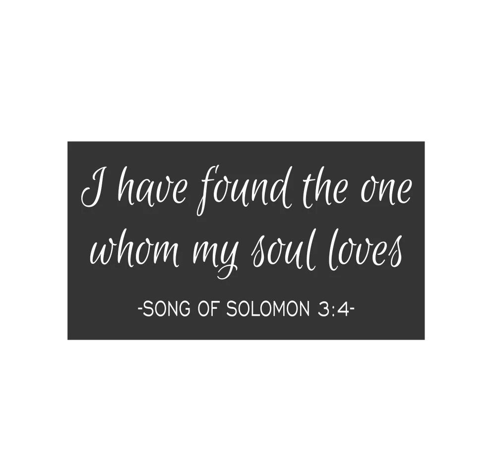 Download SIGN STENCIL I have found the one whom my soul loves 10 x