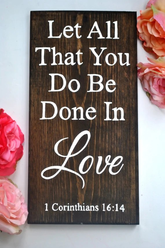 Download Let All That You Do Be Done In Love 1 by TheRedbudStudio ...
