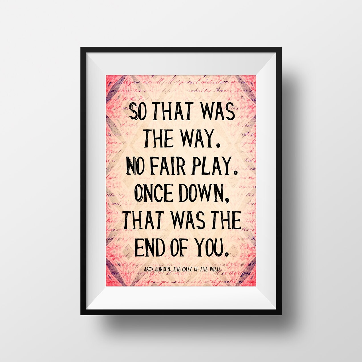 Jack London Quote The Call Of The Wild Literary Quote Print