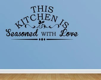 Download Items similar to This Kitchen is Seasoned with Love ...