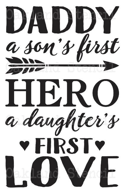 Download Dad STENCIL**Daddy a son's first Hero a daughter's first ...