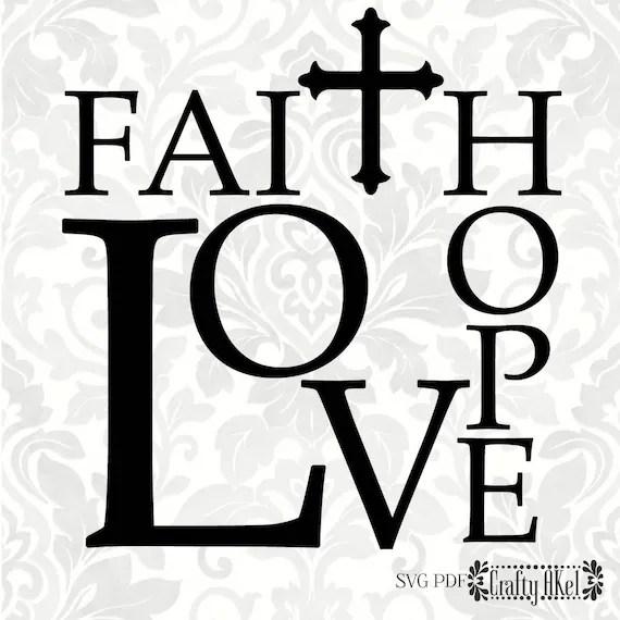 Download Faith Hope Love SVG PDF Digital File Vector Graphic