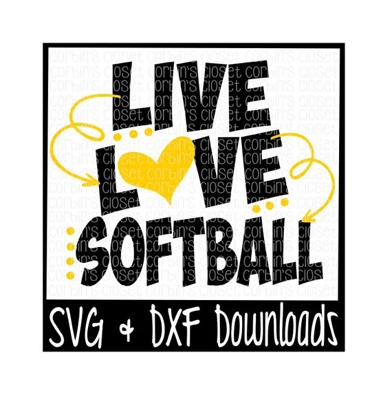 Download Live Love Softball Cutting File DXF & SVG Files Silhouette