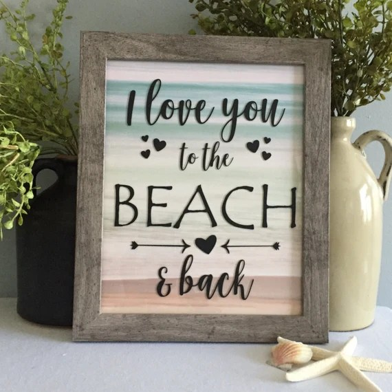 Download I Love You to the Beach & Back/Framed Saying/8x10/Beach
