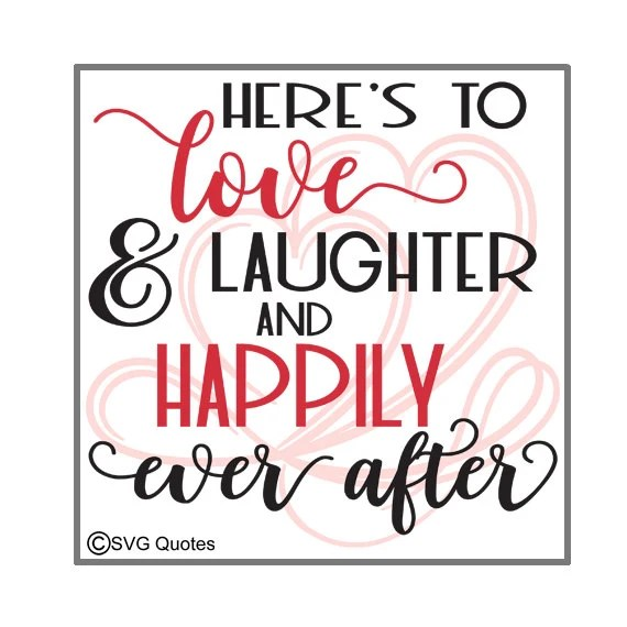 Download Happily Ever After SVG DXF EPS Cutting File For Cricut ...