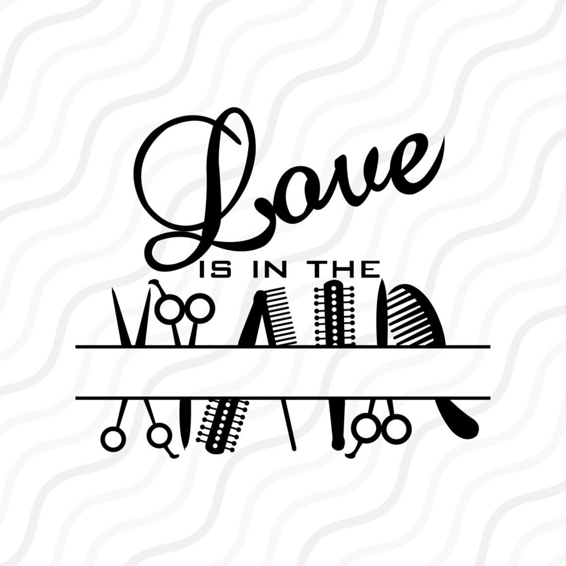 Download Love in the Hair SVG Salon SVG Hairdresser Monogram SVG Cut