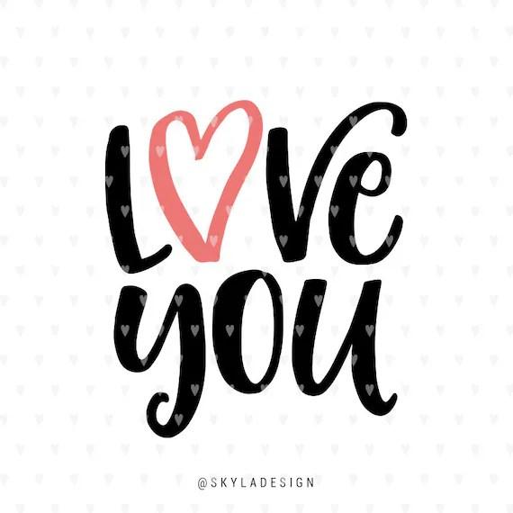 Love svg Valentines svg file I Love you Valentine svg Hand