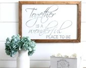Together is a Wonderful P...