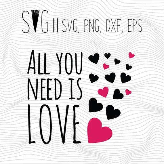 Download All You Need is Love svg I Love You Svg Funny Svg Heart