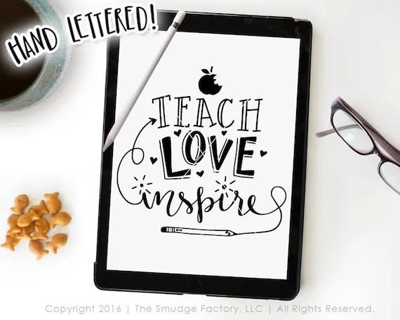 Download Teacher SVG Cut File Teach Love Inspire by TheSmudgeFactoryLLC