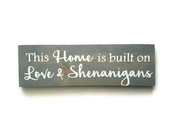 Download This Home Is Built On Love And Shenanigans Wood Sign Home