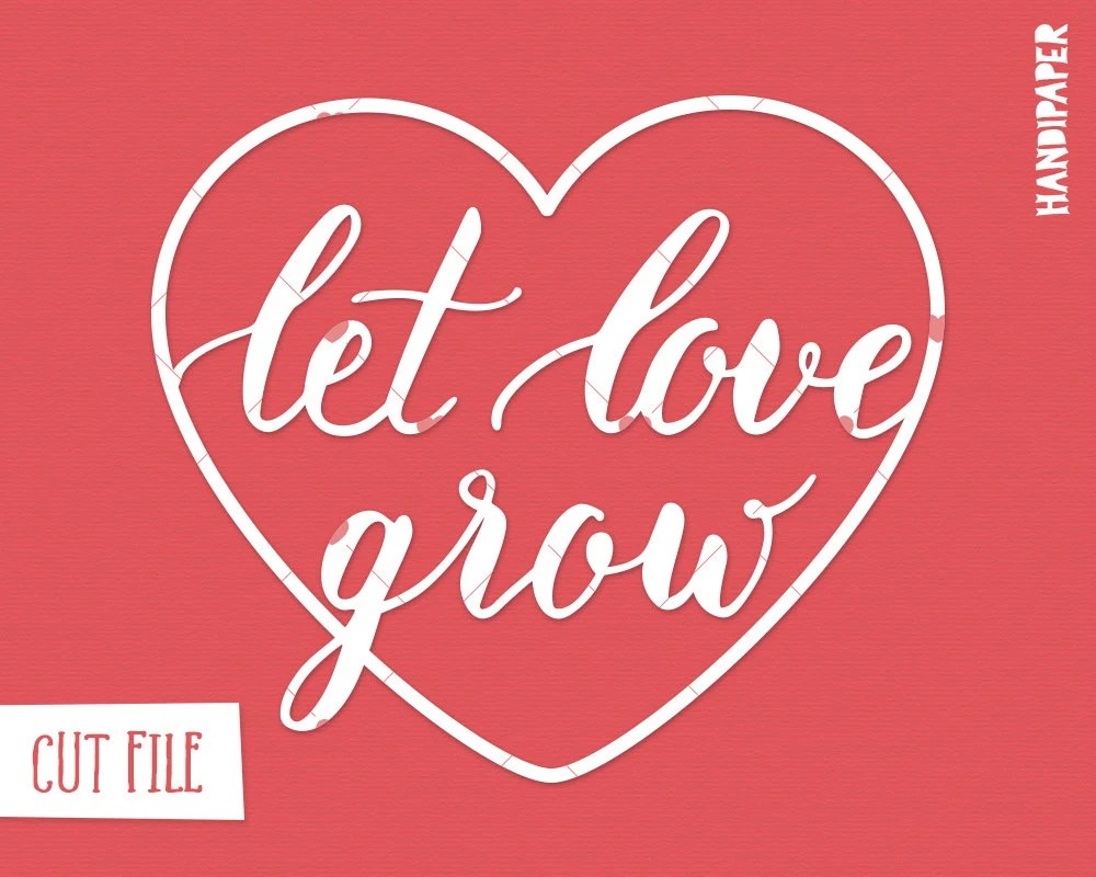 Download Lettering Let love grow cut file svg dxf png