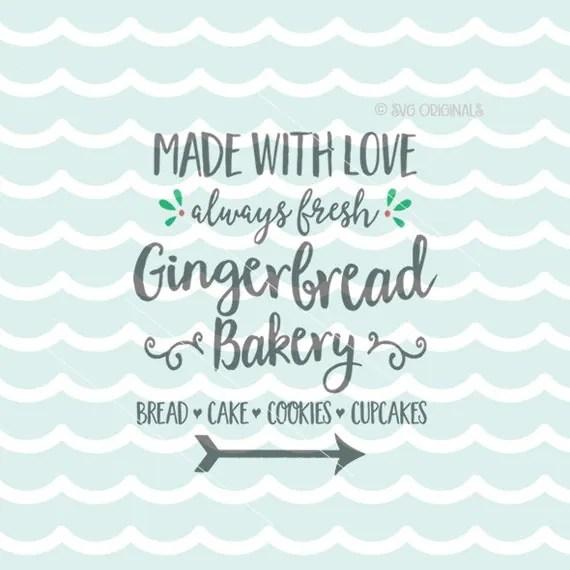 Download Gingerbread Bakery SVG Cricut Explore & more. Christmas ...