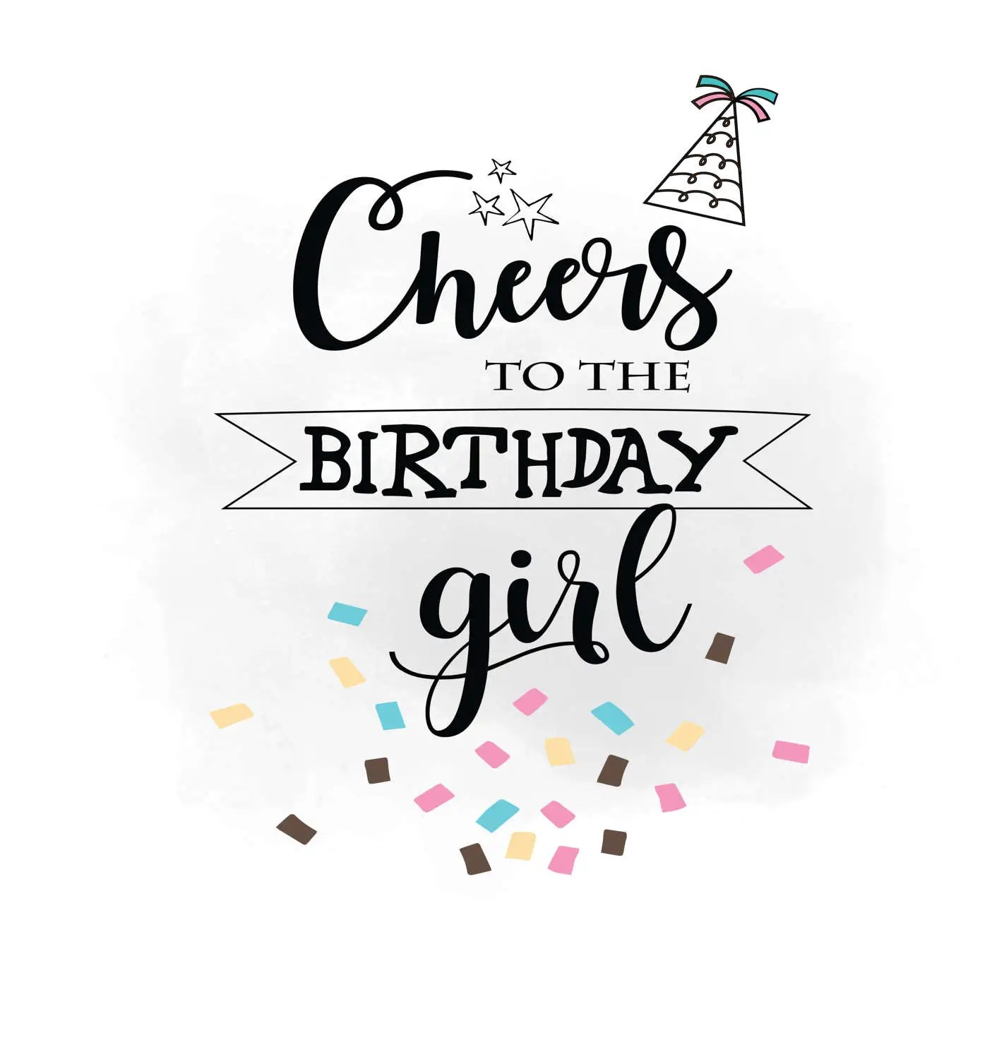 Cheers To Birthday Girl Svg Clipart Birthday Quote