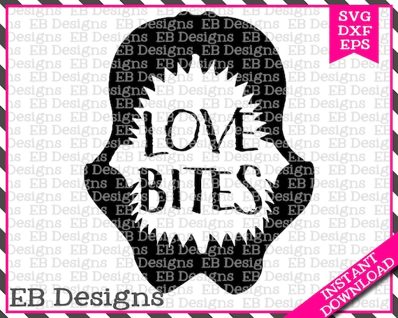 Love Bites Valentine Cut File SVG EPS and DXF