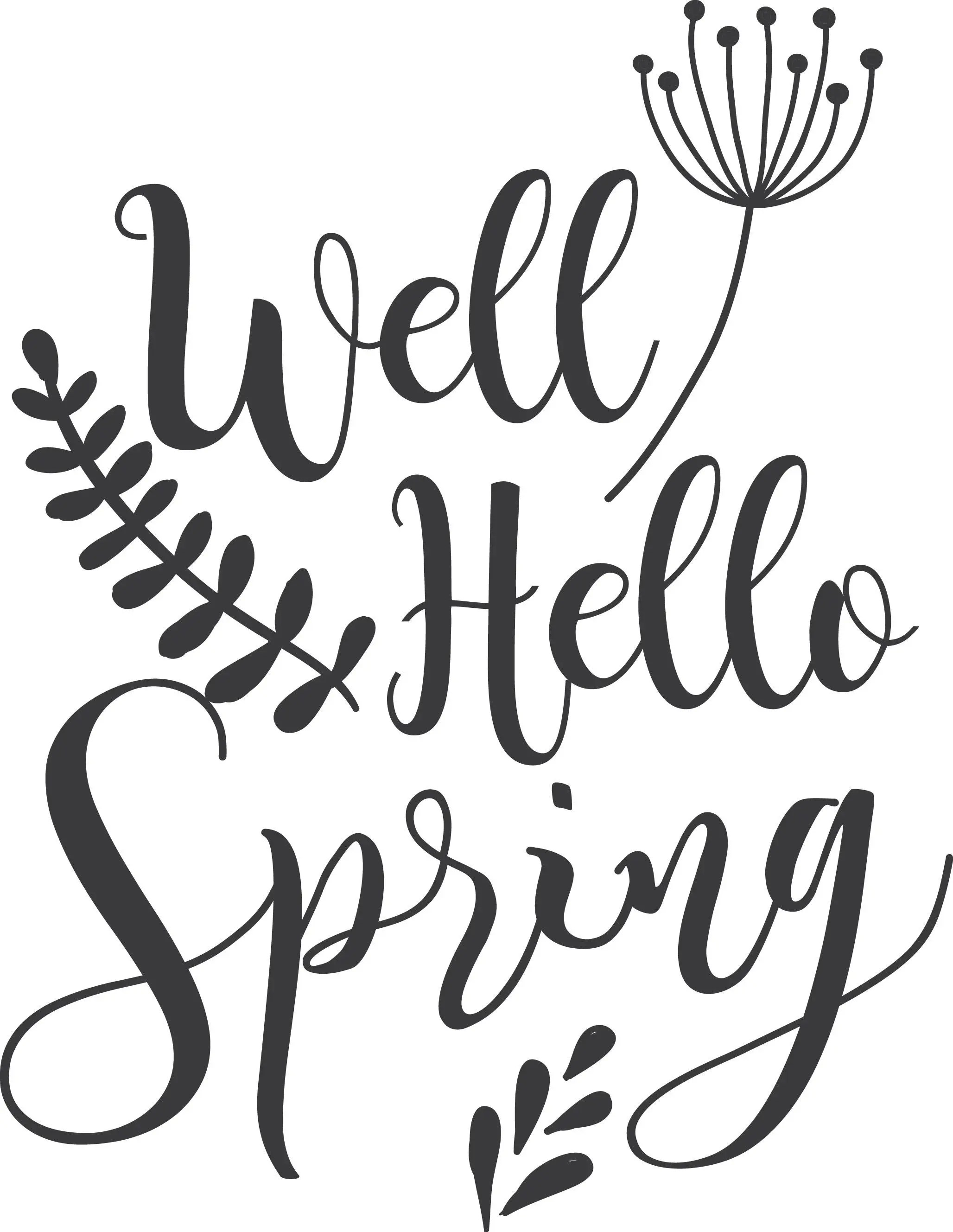Well Hello Spring Svg Clipart Hello Spring Word Quote