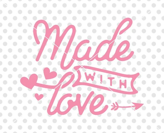 Download Made With Love SVG DXF Cutting File Valentine's Day Svg