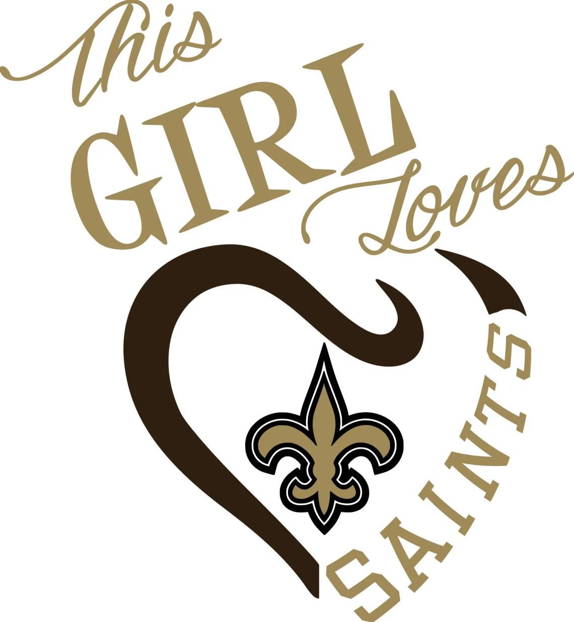 Download This Girl Loves New Orleans Saints SVG File