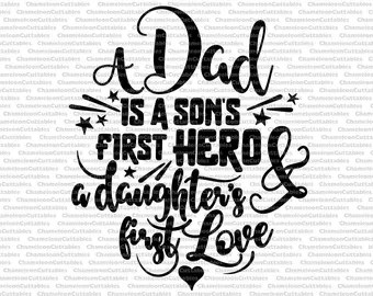 Download a dad is a son's first hero, vector, files, decal, father ...