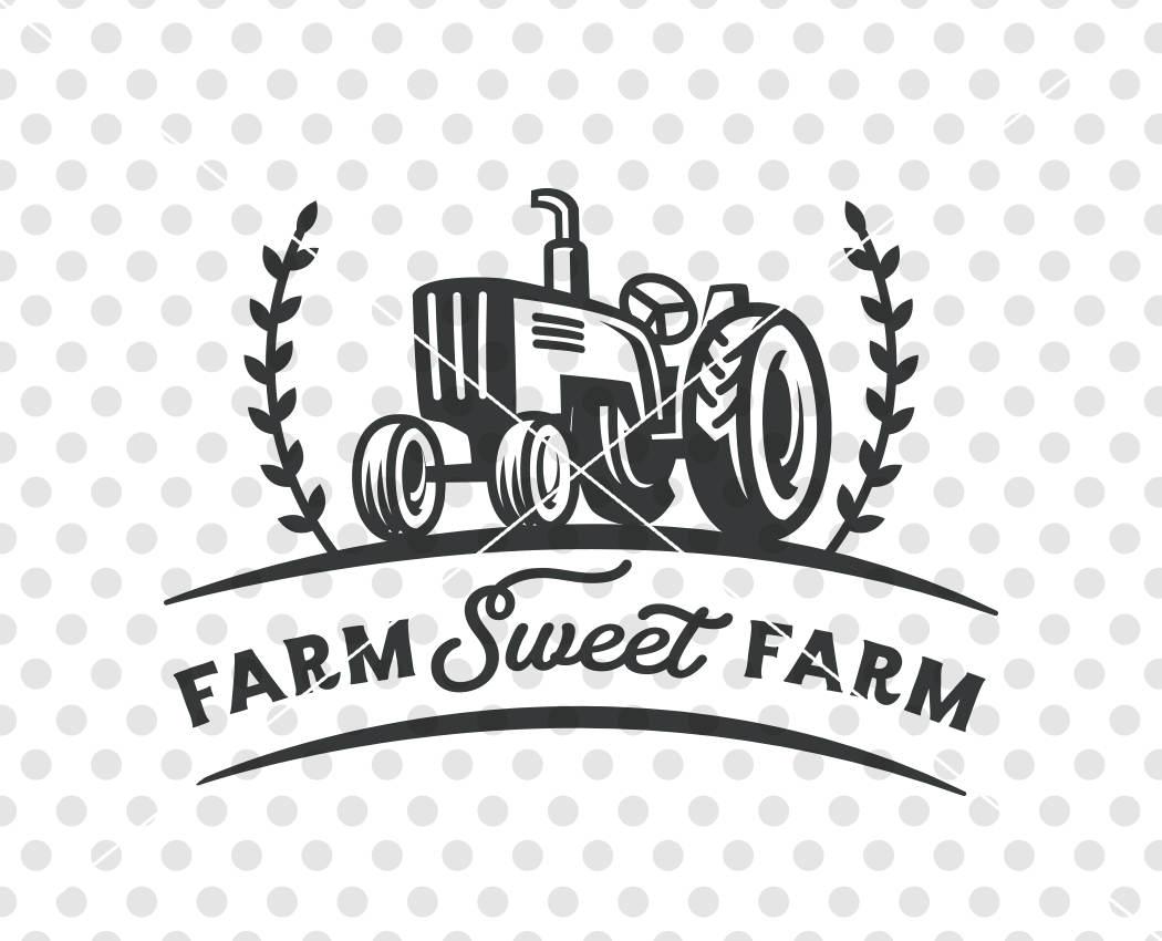 Farm Sweet Farm Svg Dxf Cutting File Farm Svg Cutting