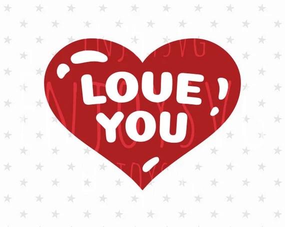Download Love you svg file Heart svg Valentines day Svg Love SVG ...