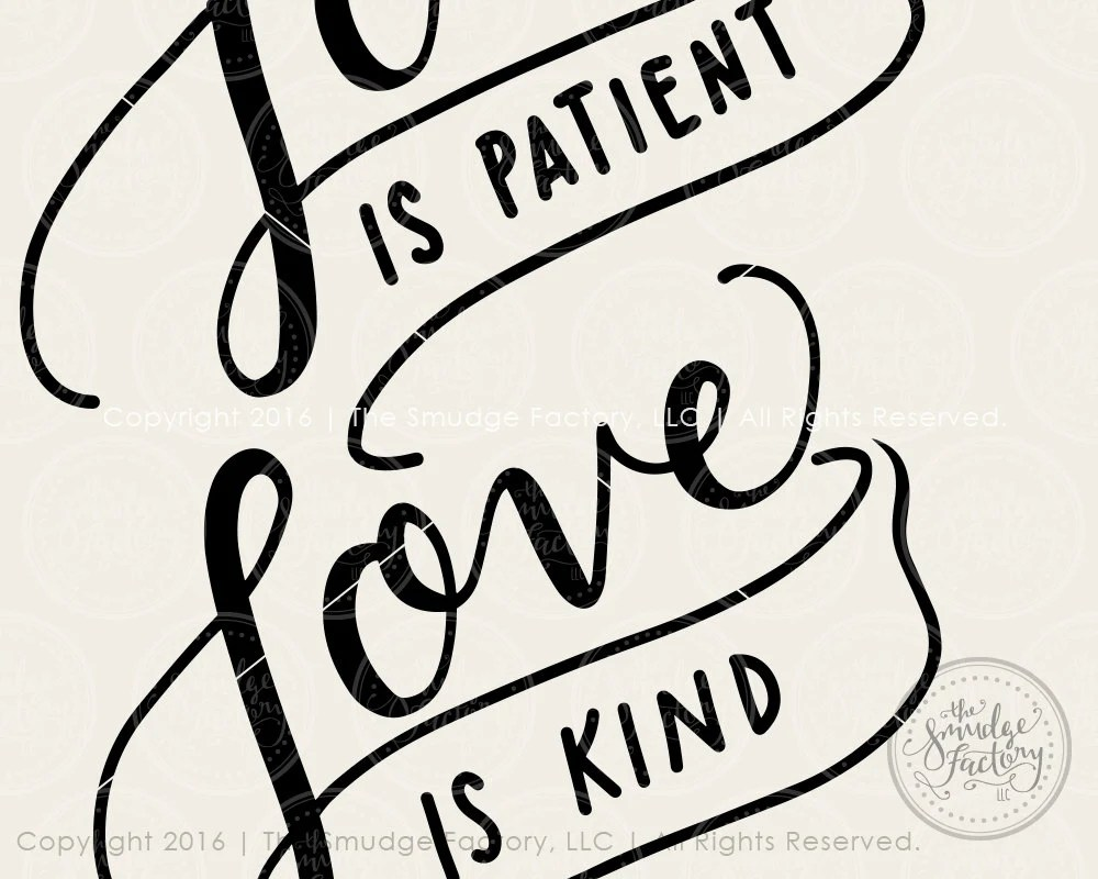 Download Love SVG Cut File, Love Is Patient, Love Is Kind Cutting ...