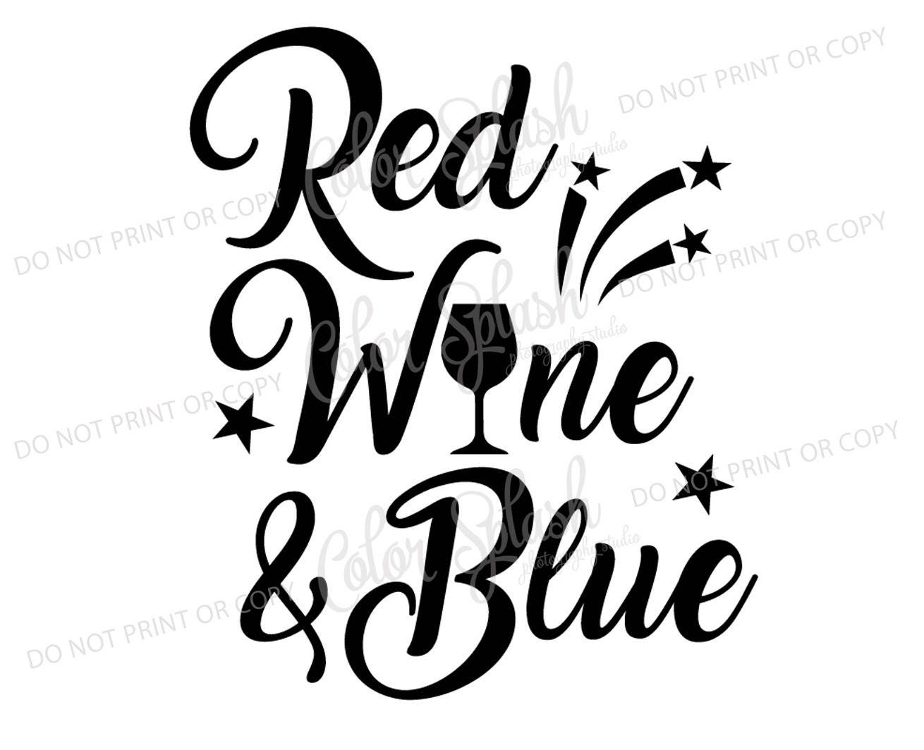 Red Wine And Blue 4th Of July Svg Dxf Eps Cutting File