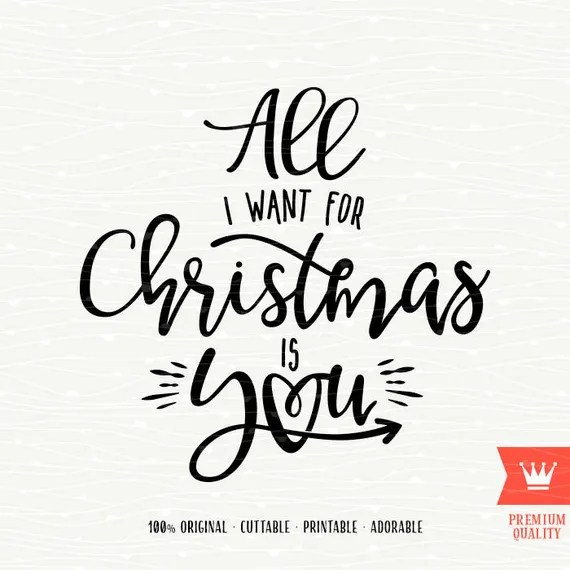 Download Christmas SVG All I Want For Christmas Is You SVG Love Winter