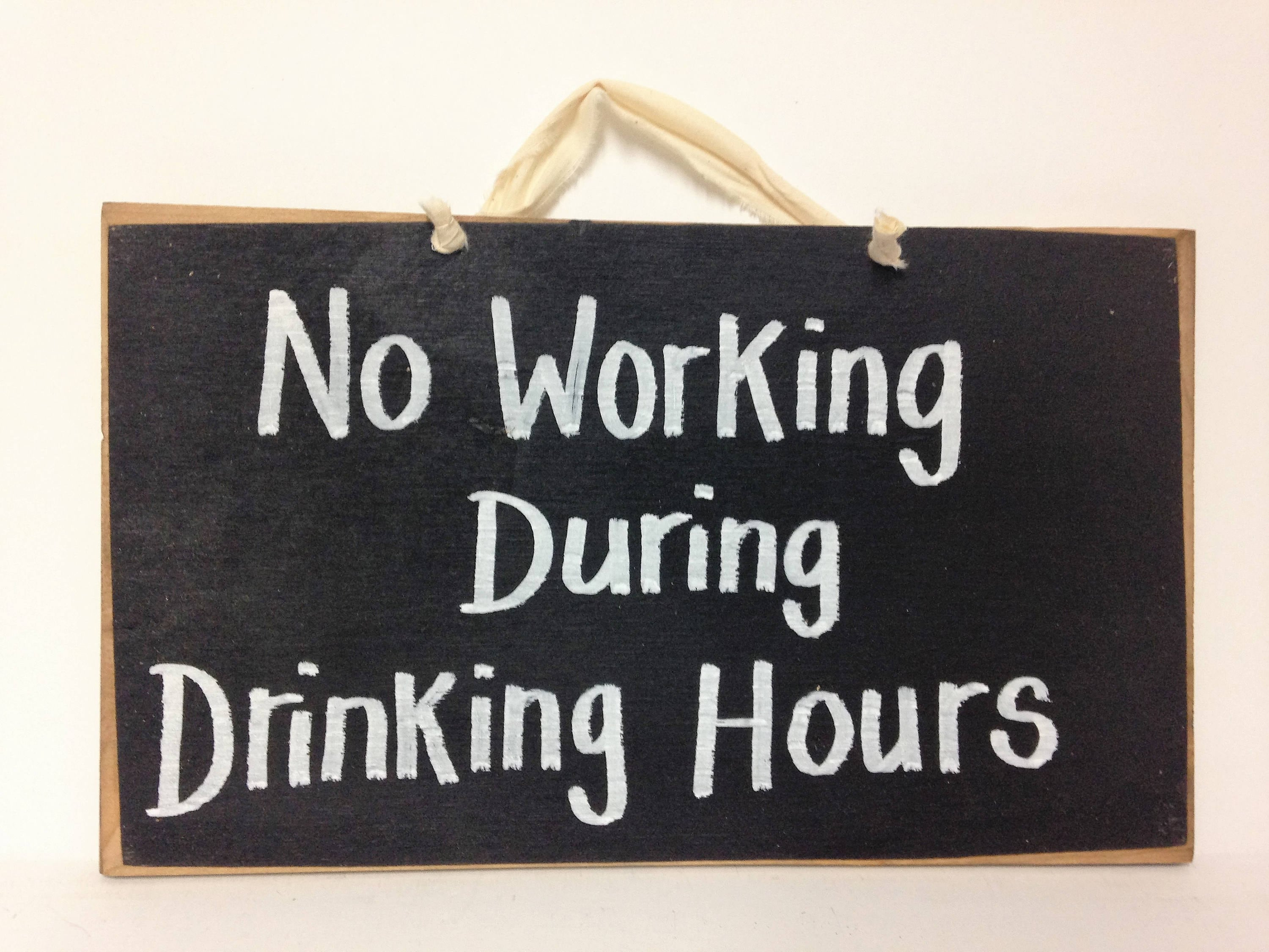 No Working During Drinking Hours Sign Bar Alcohol Party Decor