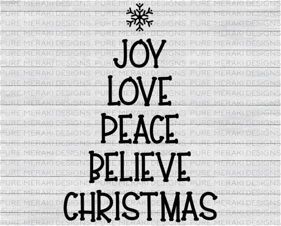 Download Joy Love Peace SVG Christmas Svg Believe Svg Xmas Svg
